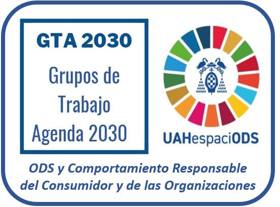 Grupo de Trabajo 2030 ODS y Comportamiento Responsable del Consumidor y de las Organizaciones